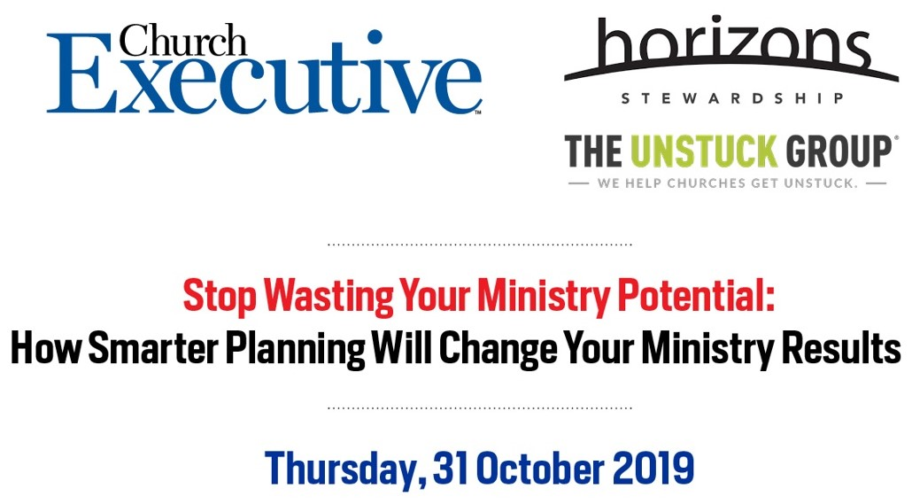WEBINAR SLIDES:  Stop Wasting Your Ministry Potential: How Smarter Planning Will Change Your Ministry Results