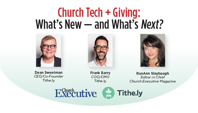 Church Tech + Giving: What's New -- and What's <i>Next</i/>?