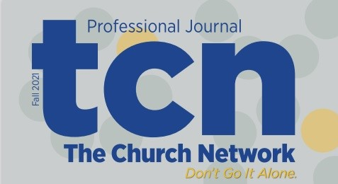 Read the TCN PROFESSIONAL JOURNAL / FALL 2021 Edition!
